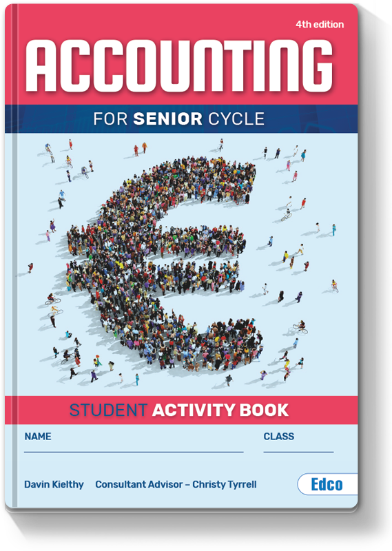 #9 Accounting for Senior Cycle 4th Edition - Student Activity Book