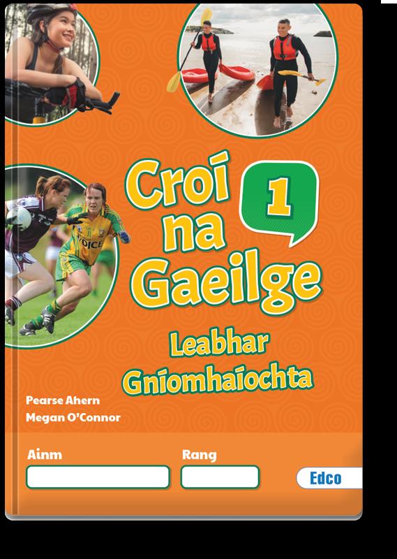 #3 Croí na Gaeilge 1 Leabhar Gníomhaíochta