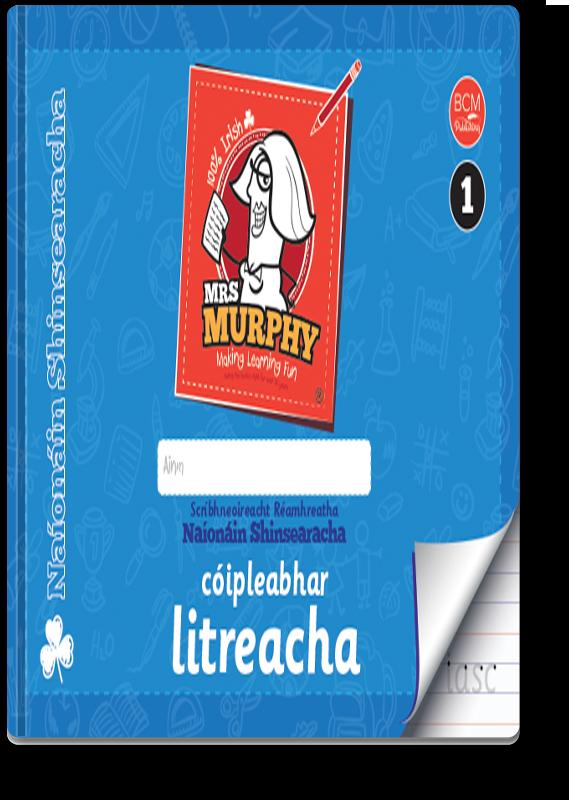 Mrs Murphy's Naíonáin Shinsearacha Cóipleabhar Literacha 2021